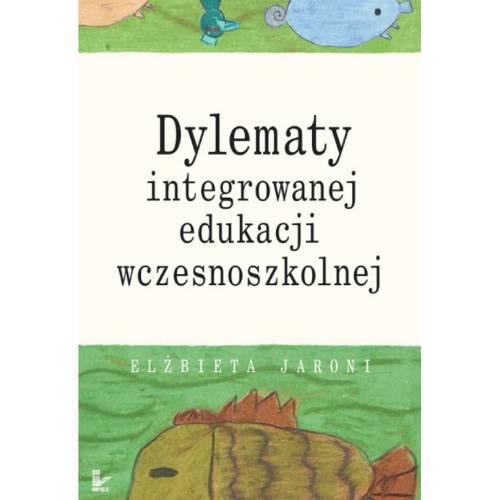 produkt - Dylematy integrowanej edukacji wczesnoszkolnej