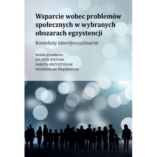 produkt - Wsparcie wobec problemów społecznych w wybranych obszarach egzystencji