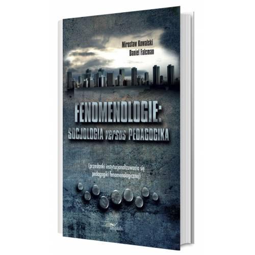 produkt - Fenomenologie: socjologia versus pedagogika