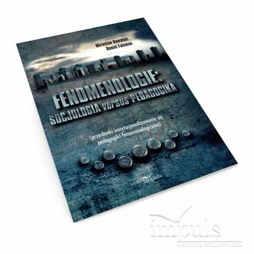 Fenomenologie: socjologia versus pedagogika