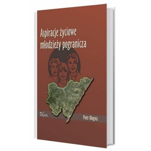 produkt - Aspiracje życiowe młodzieży pogranicza