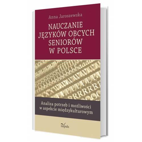produkt - Nauczanie języków obcych seniorów w Polsce. Analiza potrzeb i możliwości w aspekcie międzykulturowym