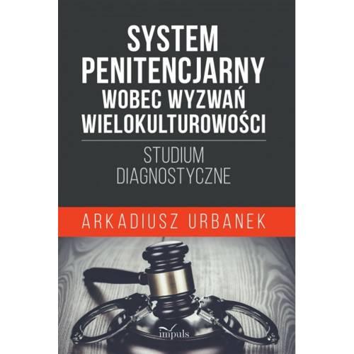 produkt - System penitencjarny wobec wyzwań wielokulturowości