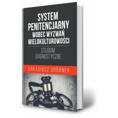 System penitencjarny wobec wyzwań wielokulturowości