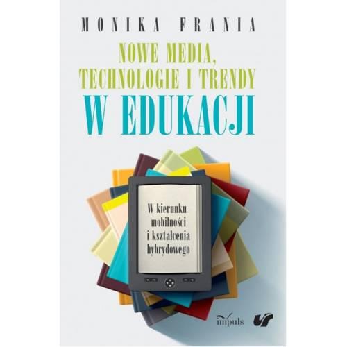 produkt - Nowe media, technologie i trendy w edukacji