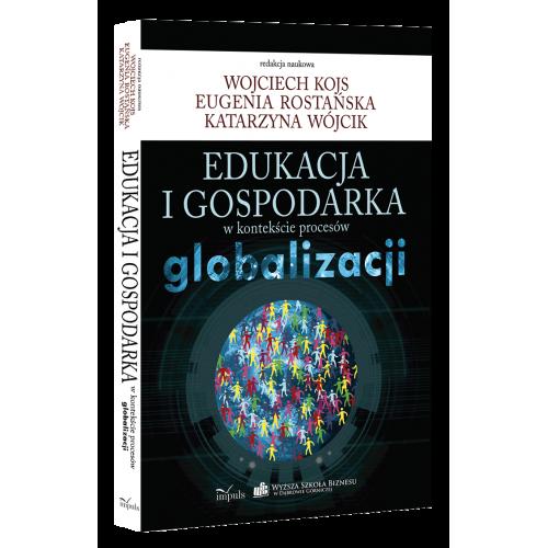 produkt - Edukacja i gospodarka w kontekście procesów globalizacji