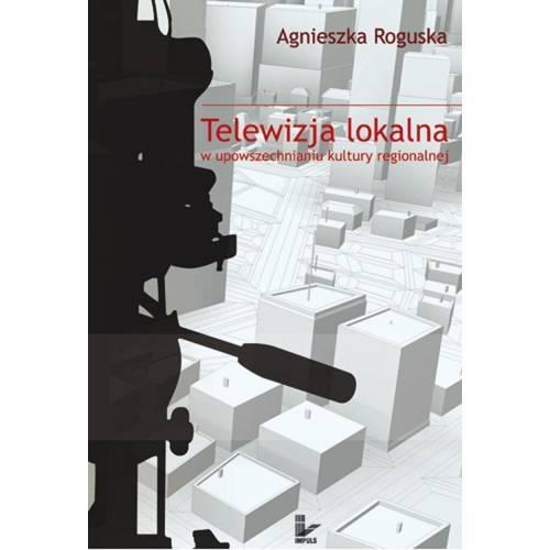 produkt - Telewizja lokalna w upowszechnianiu kultury regionalnej