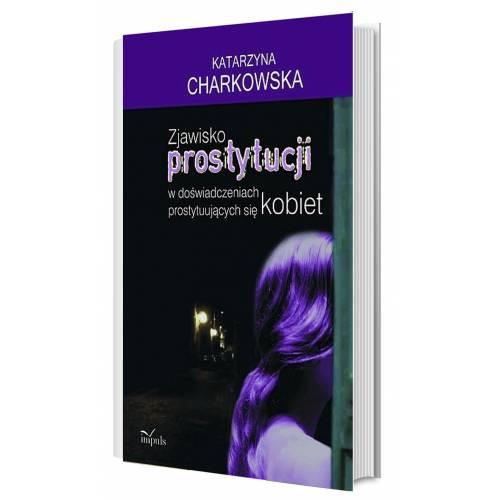 produkt - Zjawisko prostytucji w doświadczeniach prostytuujących się kobiet