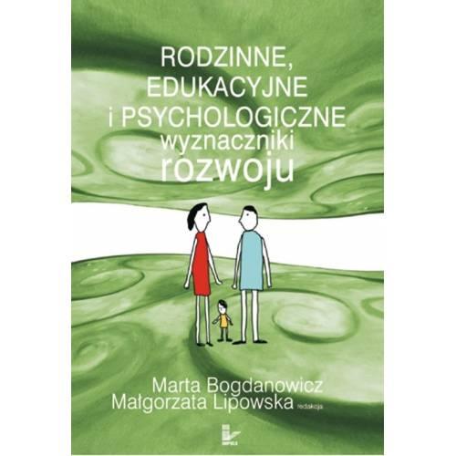 produkt - Rodzinne, edukacyjne i psychologiczne wyznaczniki rozwoju