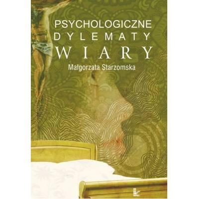 Psychologiczne dylematy wiary