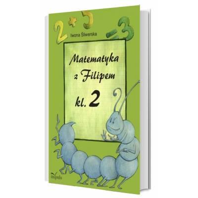 Matematyka z Filipem Klasa 2