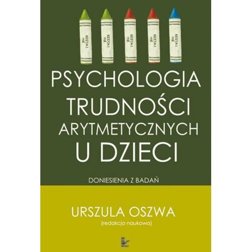 produkt - Psychologia trudności arytmetycznych u dzieci