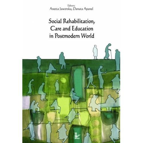 produkt - Social Rehabilitation, Care and Education in Postmodern World