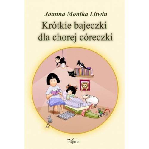 produkt - Krótkie bajeczki dla chorej córeczki