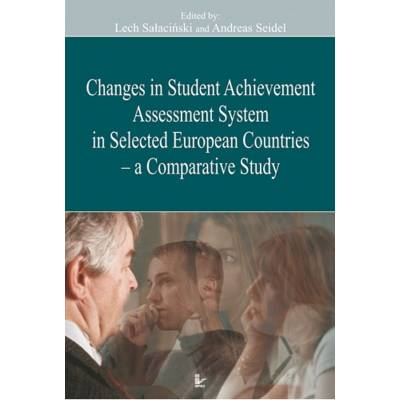 Changes in Student Achievement Assessment System in Selected European Countries - a Comparative Study