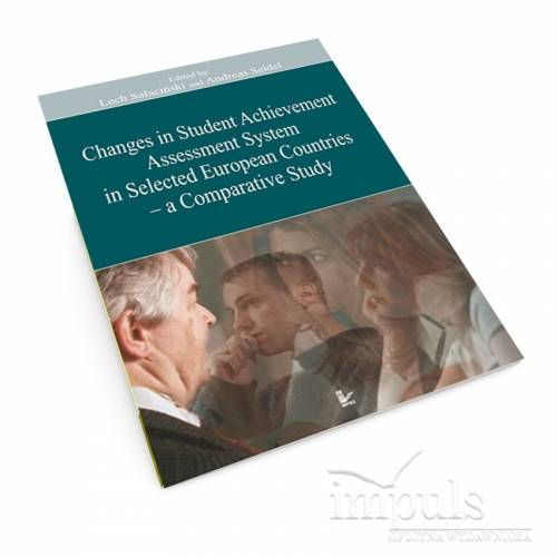 produkt - Changes in Student Achievement Assessment System in Selected European Countries  - a Comparative Study