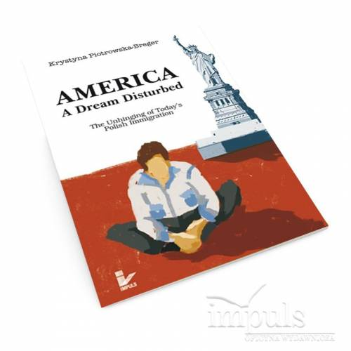America: A Dream Disturbed