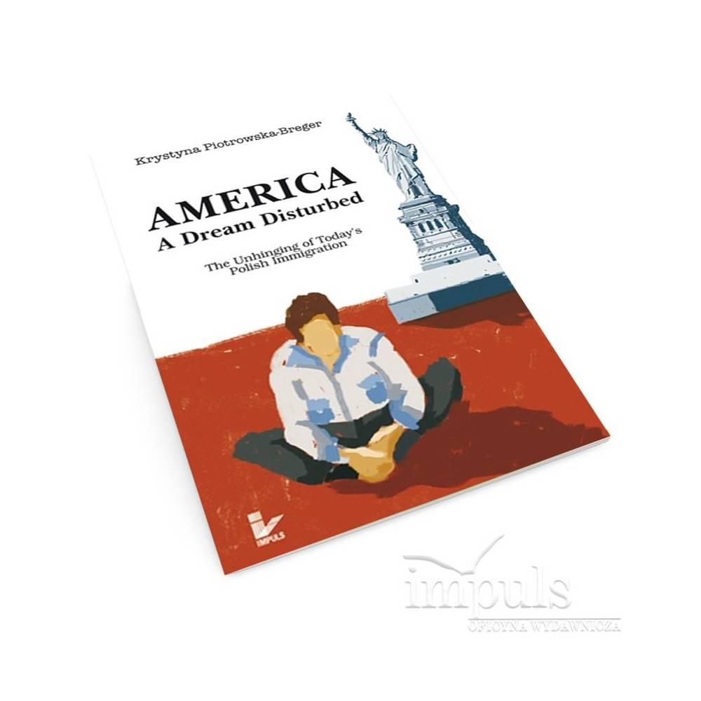 America: A Dream Disturbed