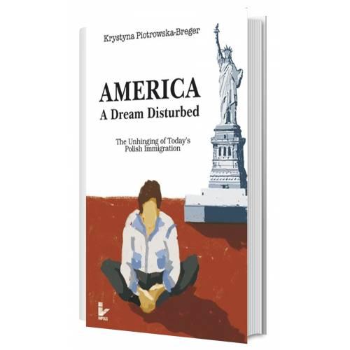 produkt - America: A Dream Disturbed