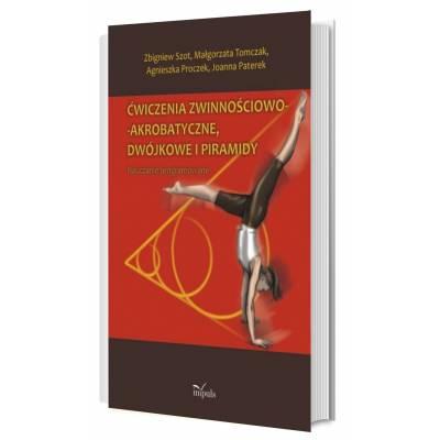 Ćwiczenia zwinnościowo-akrobatyczne, dwójkowe i piramidy