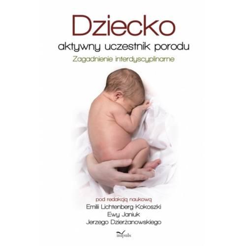 produkt - Dziecko aktywny uczestnik porodu