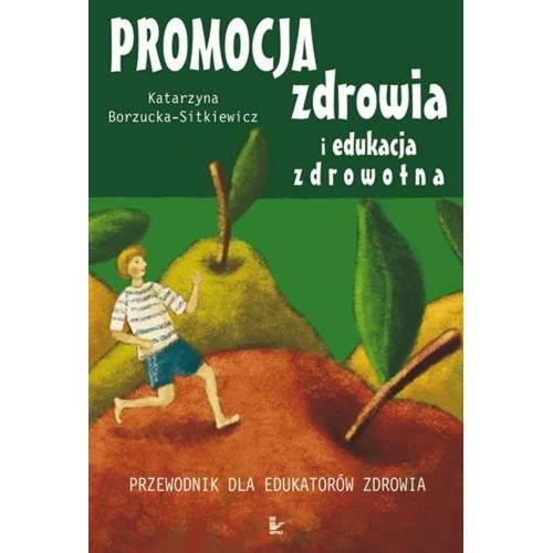 produkt - Promocja zdrowia i edukacja zdrowotna. Przewodnik dla edukatorów zdrowia