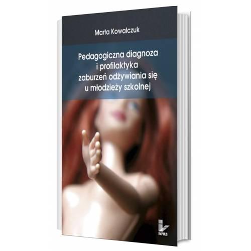 produkt - Pedagogiczna diagnoza i profilaktyka zaburzeń odżywiania się u młodzieży szkolnej