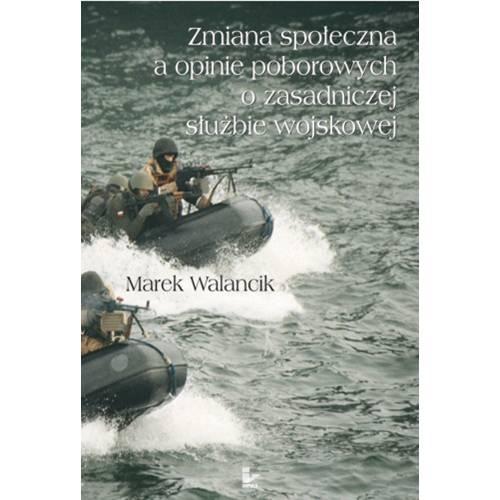 produkt - Zmiana społeczna a opinie poborowych o zasadniczej służbie wojskowej