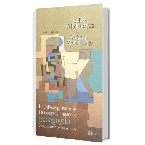 produkt - Interdyscyplinarność i transdyscyplinarność pedagogiki – wymiary teoretyczny i praktyczny