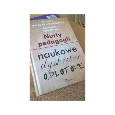 Nurty pedagogii. Naukowe, dyskretne, odlotowe