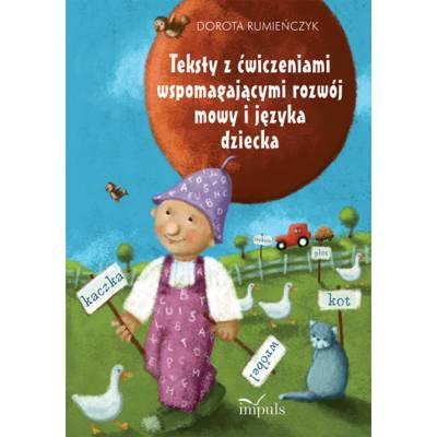 Teksty z ćwiczeniami wspomagającymi rozwój mowy i języka dziecka