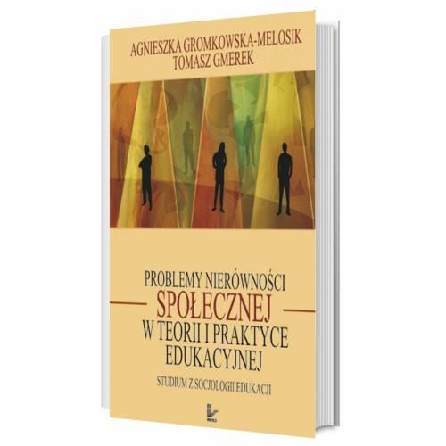 produkt - Problemy nierówności społecznej w teorii i praktyce edukacyjnej