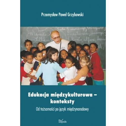 produkt - Edukacja międzykulturowa – konteksty. Od tożsamości po język międzynarodowy