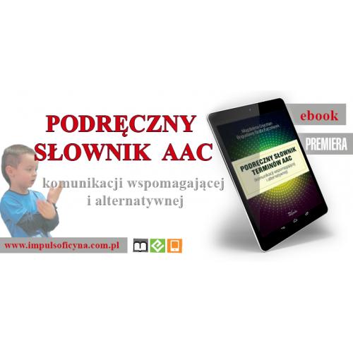 produkt - Podręczny słownik terminów AAC (komunikacji wspomagającej i alternatywnej)