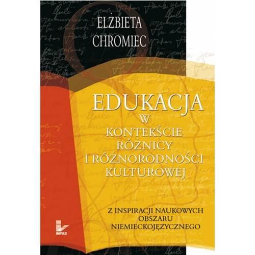 produkt - Edukacja w kontekście różnicy i różnorodności kulturowej. Z inspiracji naukowych obszaru niemieckojęzycznego