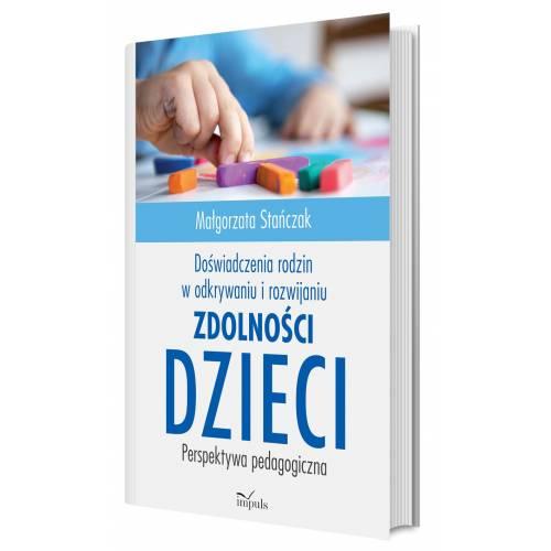 produkt - Doświadczenia rodzin w odkrywaniu i rozwijaniu zdolności dzieci