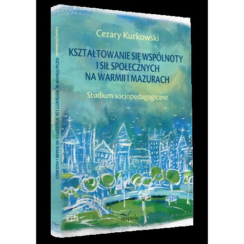 produkt - Kształtowanie się wspólnoty i sił społecznych na Warmii i Mazurach