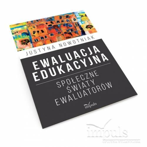 produkt - Ewaluacja edukacyjna. Społeczne światy ewaluatorów