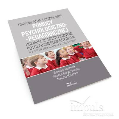 Organizacja i udzielanie pomocy psychologiczno-pedagogicznej uczniom ze specyficznymi potrzebami edukacyjnymi