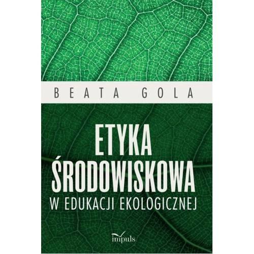 produkt - Etyka środowiskowa w edukacji ekologicznej