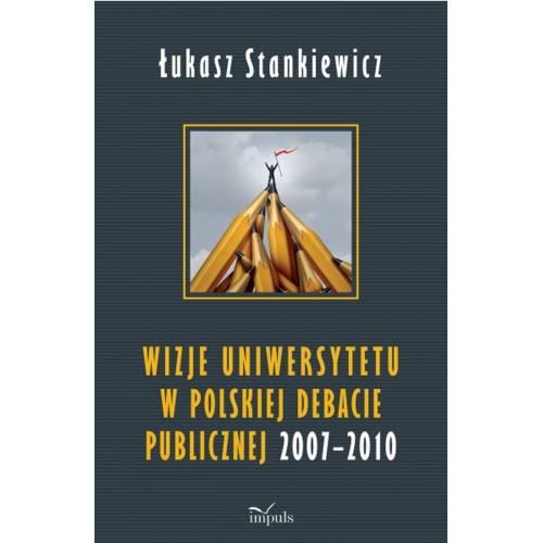 produkt - Wizje uniwersytetu w polskiej debacie publicznej