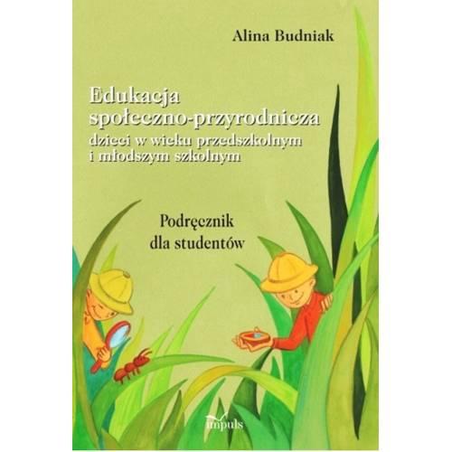 produkt - Edukacja społeczno-przyrodnicza dzieci w wieku przedszkolnym i młodszym szkolnym