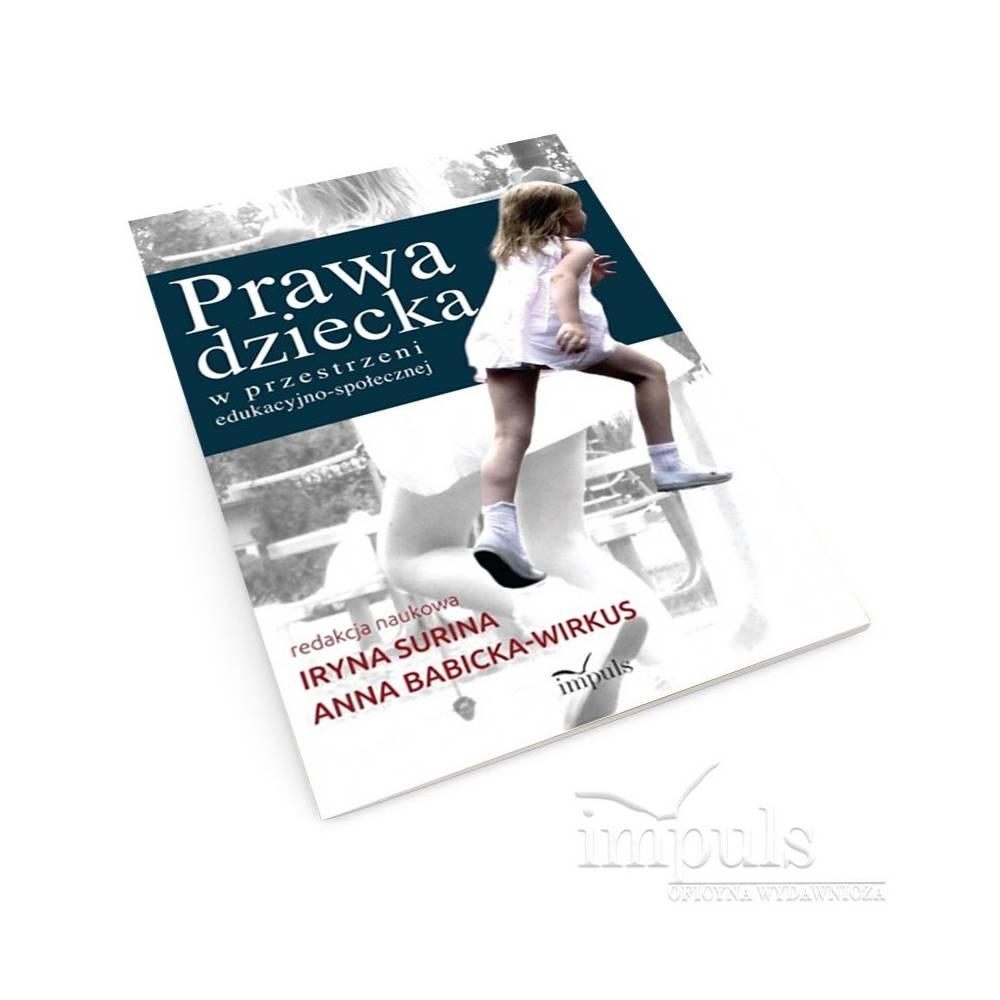Prawa dziecka w przestrzeni edukacyjno-społecznej
