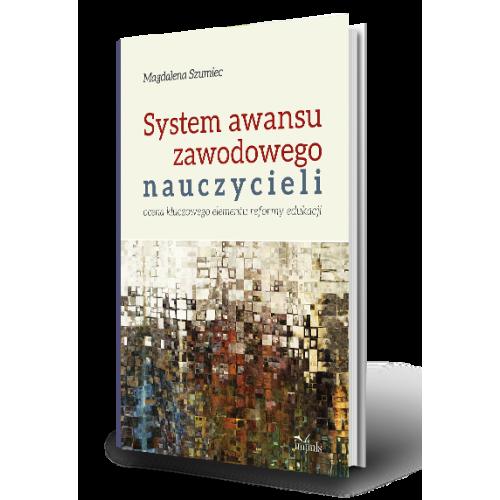 produkt - System awansu zawodowego nauczycieli. Ocena kluczowego elementu reformy edukacji