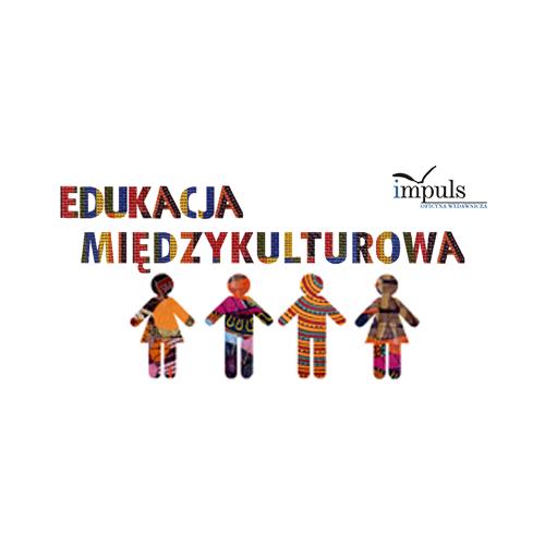 produkt - Postawy nauczycieli wobec edukacji międzykulturowej a kultura szkoły