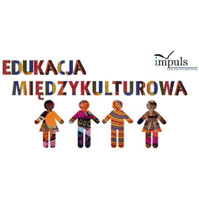 Postawy nauczycieli wobec edukacji międzykulturowej a kultura szkoły