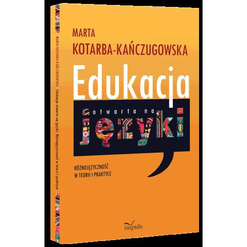 produkt - Edukacja otwarta na języki. Różnojęzyczność w teorii i praktyce