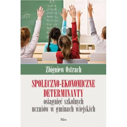 produkt - Społeczno-ekonomiczne determinanty osiągnięć szkolnych uczniów w gminach wiejskich