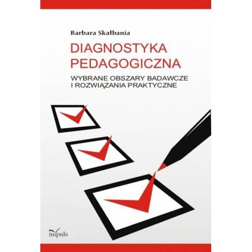 produkt - Diagnostyka pedagogiczna. Wybrane obszary badawcze i rozwiązania praktyczne