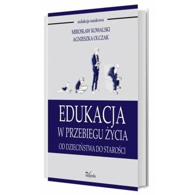 Edukacja w przebiegu życia. Od dzieciństwa do starości